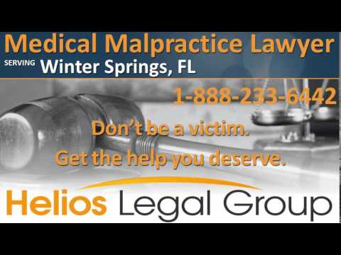 Winter Springs Medical Malpractice Lawyer & Attorney - Florida
