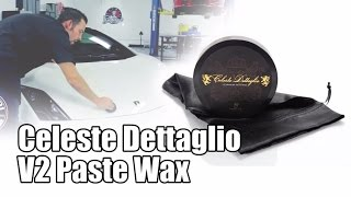 Celeste Dettaglio V2 Paste Wax - Chemical Guys Car Care