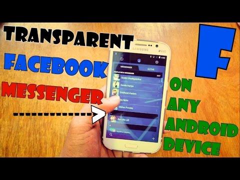 Transparent Facebook Messenger App APK Download !