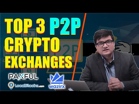Top 3 P2P Crypto Exhanges in India (2020)
