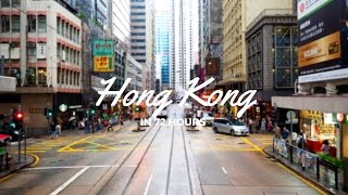 72 hours in Hong Kong!