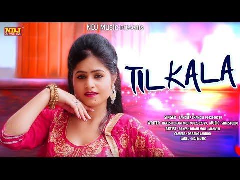 TIL KALA | Manvi B | Rakesh Dhani Moji | Sandeep Chandel | New Haryanvi Song 2018 | Haryanvi Songs