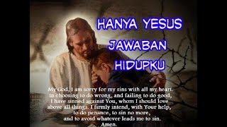 Hanya Yesus Jawaban Hidupku - Lagu Rohani