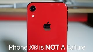 iPhone XR Is Not A Failure - It