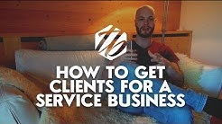 How To Get Marketing Clients - 3 Ways To Get Clients For A Marketing Service Business | #274