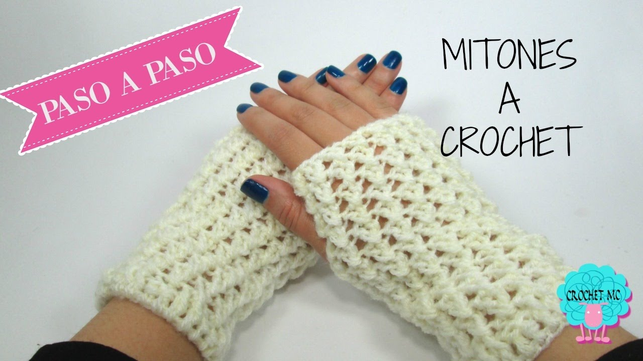 Mitones a crochet- fácil. - YouTube