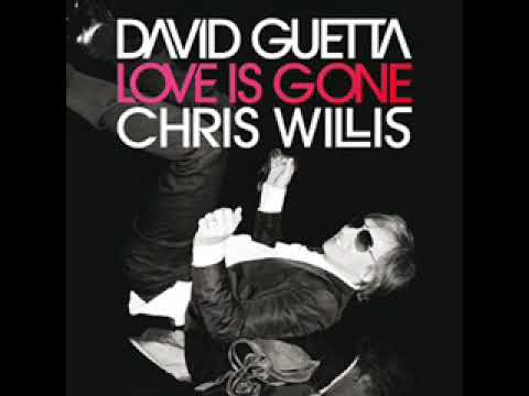 David Guetta & Chris Willis - Love Is Gone (Fred Rister & Joachim Garraud Radio Edit Remix)
