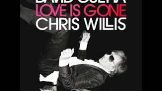 David Guetta & Chris Willis - Love Is Gone (Fred Rister & Joachim Garraud Radio Edit Remix)