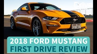 2018 Ford Mustang GT First Drive Review | Drive.com.au