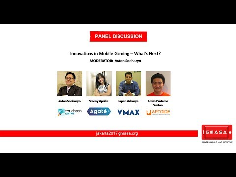 GMASA'17 Jakarta: Panel Discussion - Innovations in Mobile Gaming – What's next?