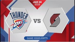 Portland Trail Blazers vs Oklahoma City Thunder: January 9, 2018