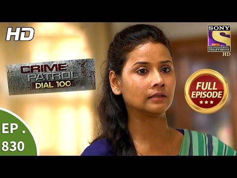 Crime Patrol Dial 100 – Ep 830 – Full Episode – 27th July, 2018