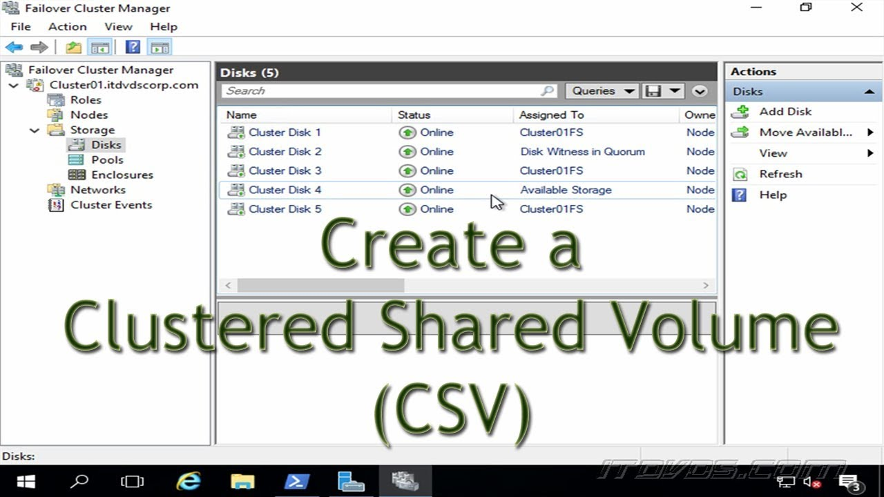 How to Create a Clustered Shared Volume (CSV) in a Server 2016 Cluster