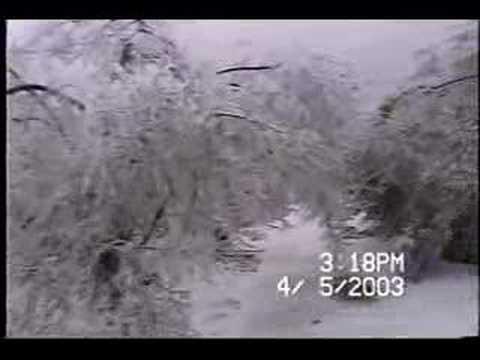 Ice Storm April 2003 Part 2