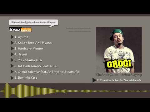 Grogi - Olmaz Adamlar (feat. Anıl Piyancı & Kamufle) (Official Audio)