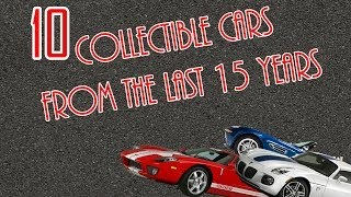 Top 10 Collectible Cars From The Last 15 Years