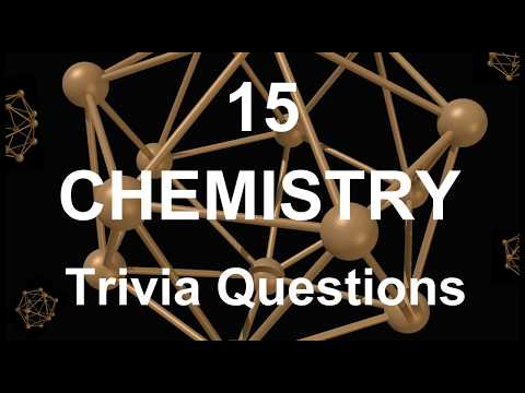 15 Chemistry Trivia Questions   Trivia Questions & Answers  