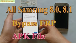 Bypass FRP All Samsung Android 8.0, 8.1 by APK File.