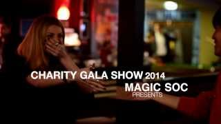 University of Nottingham - Magic Society Charity Gala Show 2014 Official HD Trailer