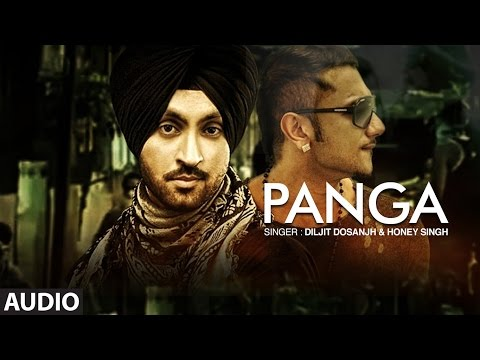 """Diljit Dosanjh"" | Honey Singh | Panga Full Audio Song | The Next Level | New Punjabi Songs"