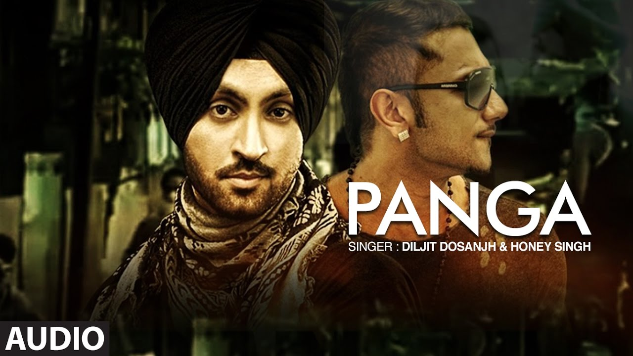 "Download ""Diljit Dosanjh"" | Honey Singh | Panga Full Audio Song | The Next Level | New Punjabi Songs"