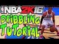 "NBA 2K16 Tips and Tricks - ""NBA 2K16 DRIBBLING TUTORIAL"" The Basics!"