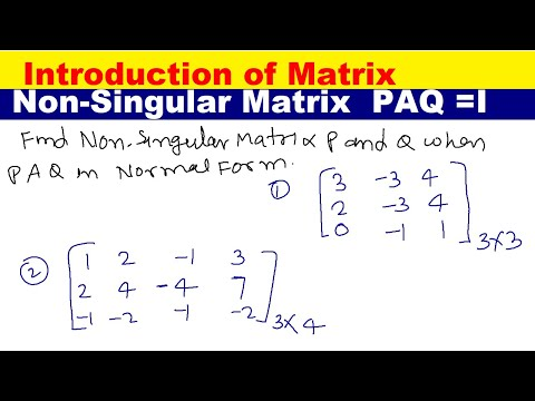 Non-Singular Matrices P and  Q such that P and Q is normal form, PAQ=I