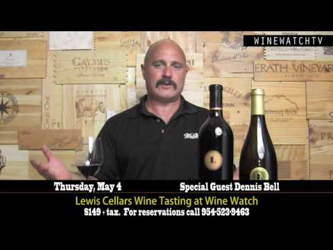 Lewis Cellars Wine Tasting with Special Guest Dennis Bell - click image for video