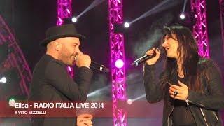 ELISA - RADIO ITALIA LIVE 2014 (HD) IL CONCERTO