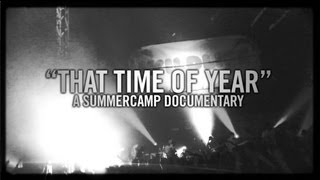 """That Time of Year"" - A Summercamp Documentary"