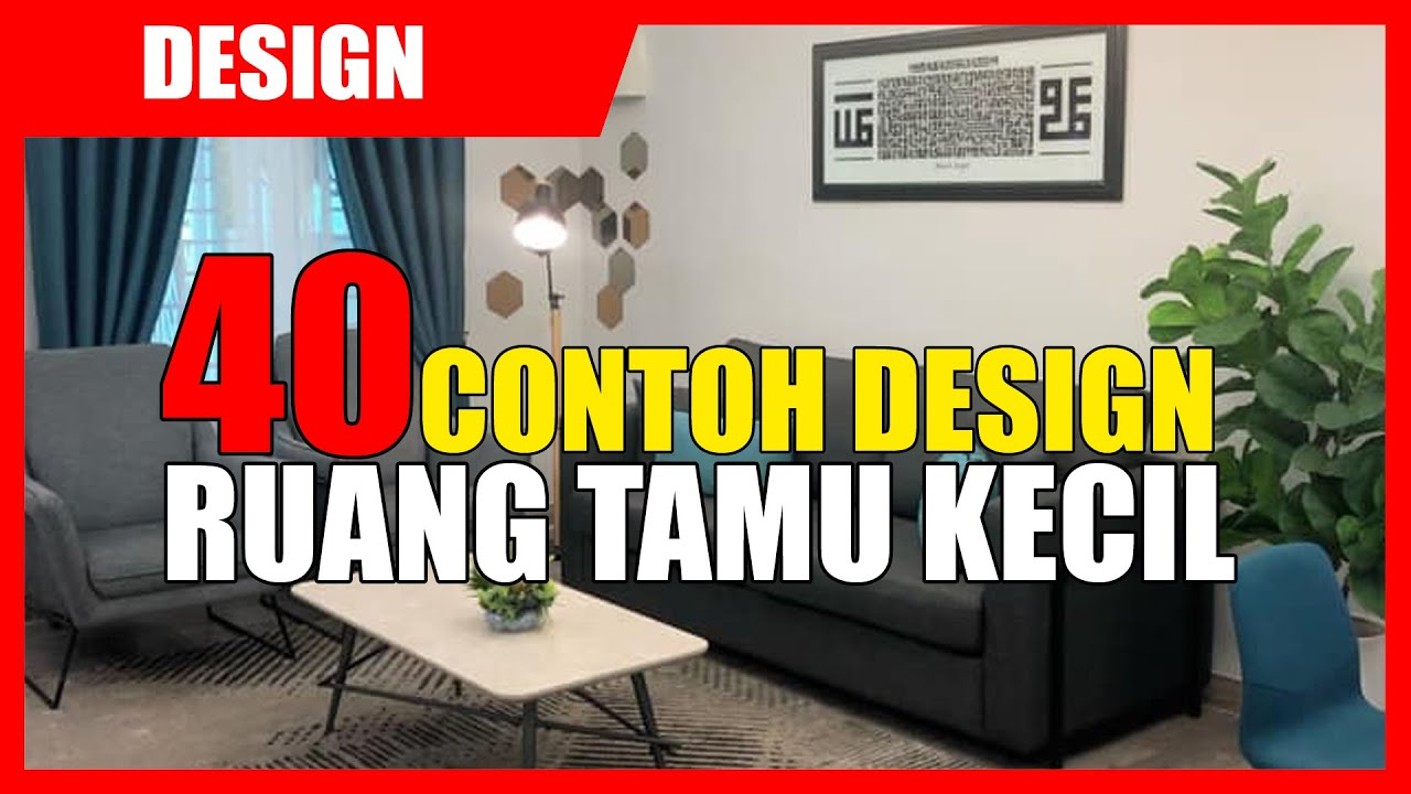 40 Contoh Design Ruang Tamu Kecil Yang Cantik Youtube