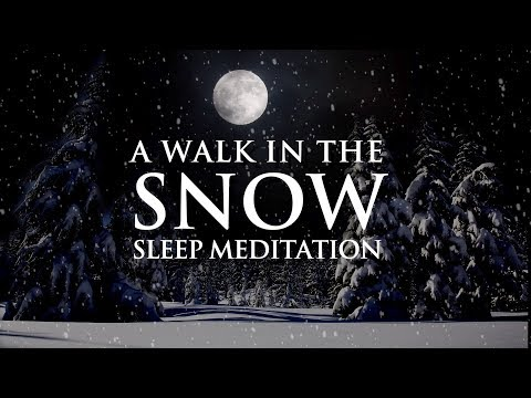 Guided Meditation For Overthinking And Deep Sleep - A Walk In The Snow