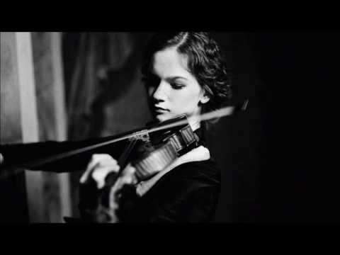 Johann Sebastian Bach - Violin Sonata No. 3, BWV 1005   Hilary Hahn