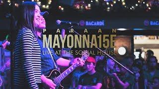 Paraan by Mayonnaise ft. Sharlene San Pedro (Live at The Social House)