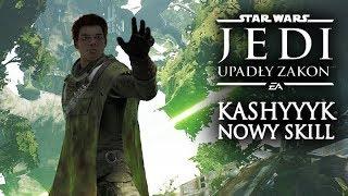 KASHYYYK I NOWA UMIEJĘTNOŚĆ! Star Wars JEDI Upadły Zakon Star Wars JEDI Fallen Order PL E33
