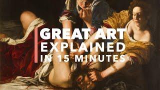 Judith Beheading Holofernes, Artemisia Gentileschi: Great Art Explained