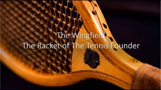 THE WINGFIELD The Racket of Major Walter C Wingfield | The Berlin Tennis Gallery