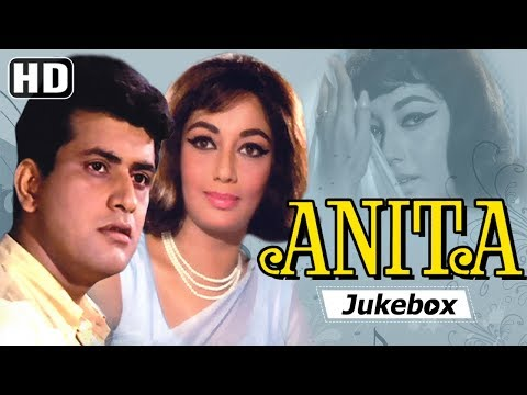 Anita [1967] Songs | Manoj Kumar, Sadhana | Laxmikant Pyarelal Hits | Bollywood Hindi Songs [HD]