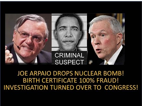 Thumbnail: Arpaio Drops Nuclear Bomb On Obama! Birth Certificate100% Fraud! AG Sessions Will Investigate!
