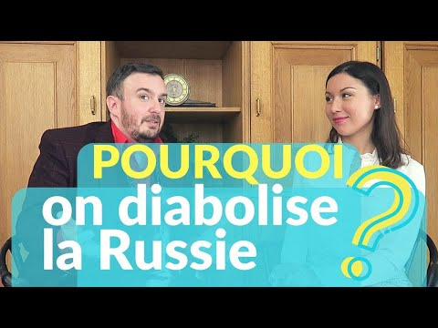 Pourquoi on diabolise la Russie?