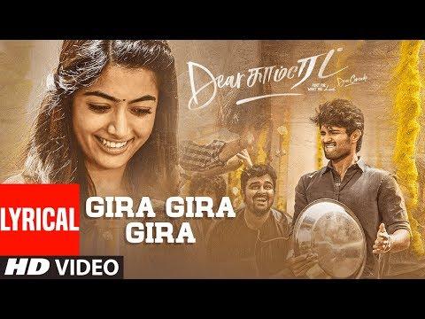 dear-comrade-tamil---gira-gira-lyrical-video-song-|-vijay-deverakonda-|-rashmika-|-bharat-kamma