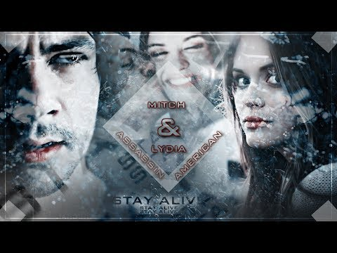 Thumbnail: ❖ Mitch & Lydia | Stay Alive. [American Assassin]