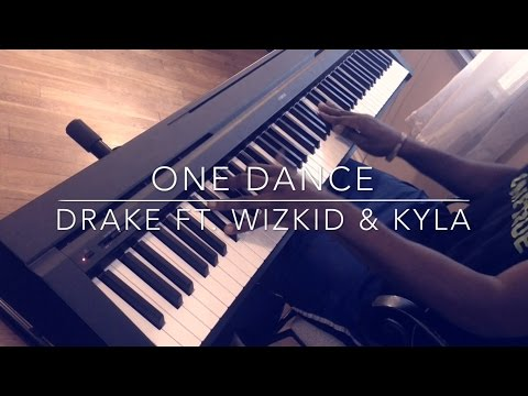 One Dance - Drake Ft. Wizkid And Kyla Piano Cover