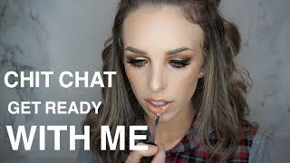 CHIT CHAT GET READY WITH ME | TRYING NEW PRODUCTS