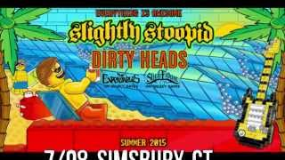 Everything Is Awesome | Tour Dates | Summer 2015 | Slightly Stoopid