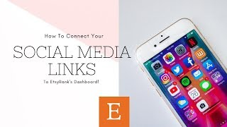 How To Add Your Social Media Links To EtsyRank   Etsy Tutorial