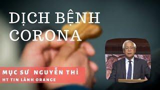 DỊCH BỆNH CORONA - Phát Thanh Tin Lành