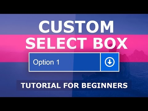 How To Create A Custom Select Box - Styling Select Dropdown Using Html And CSS