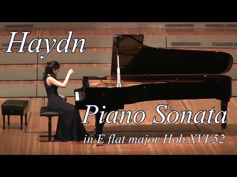 ハイドン ピアノソナタ第62番 変ホ長調 Haydn Piano Sonata No.62 in E flat major Hob.XVI/52 野上真梨子 Mariko Nogami