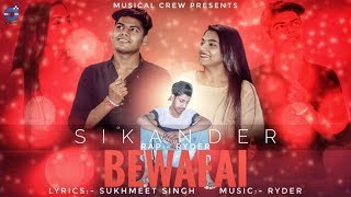 Gambar cover BEWAFAI | SIKANDER | RYDER | OFFICIAL MUSIC VIDEO